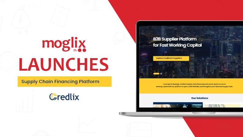 Moglix Launches Digital Supply Chain Financing Platform Credlix for 15000 Suppliers